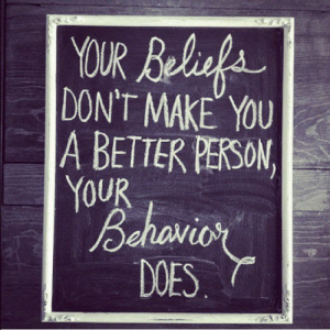 saying behave better